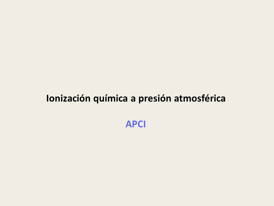 Ionización química a presión atmosférica