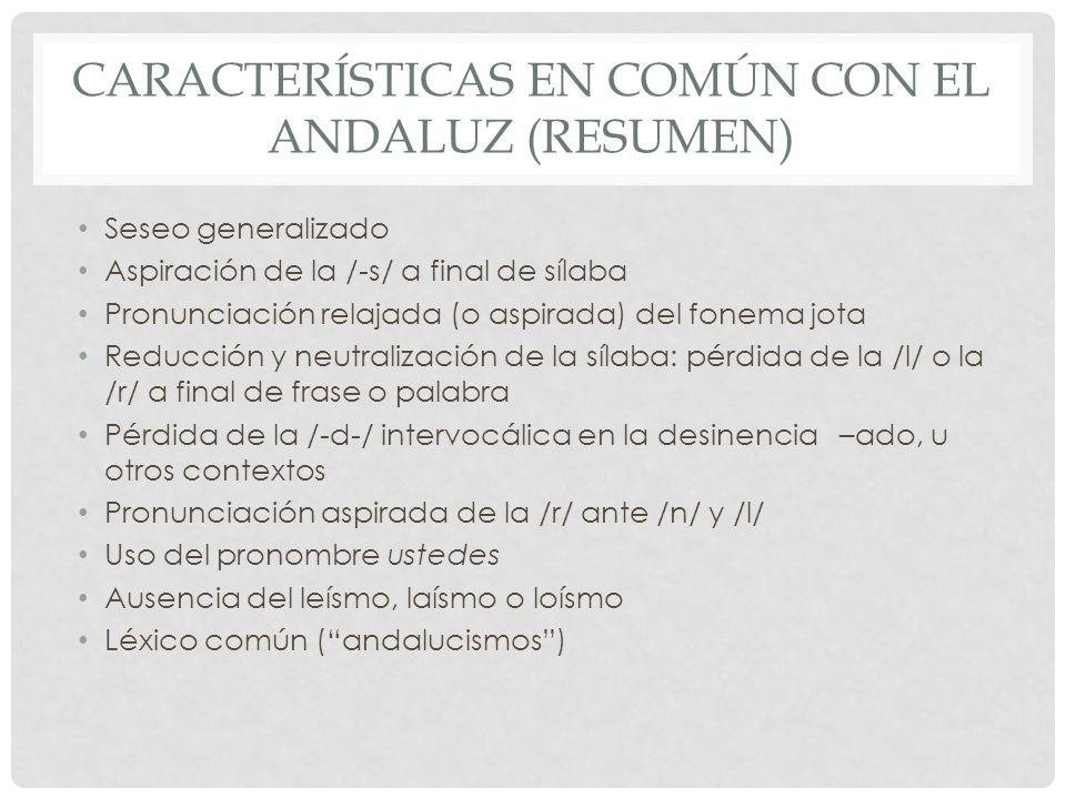 Características en común con el Andaluz (resumen)