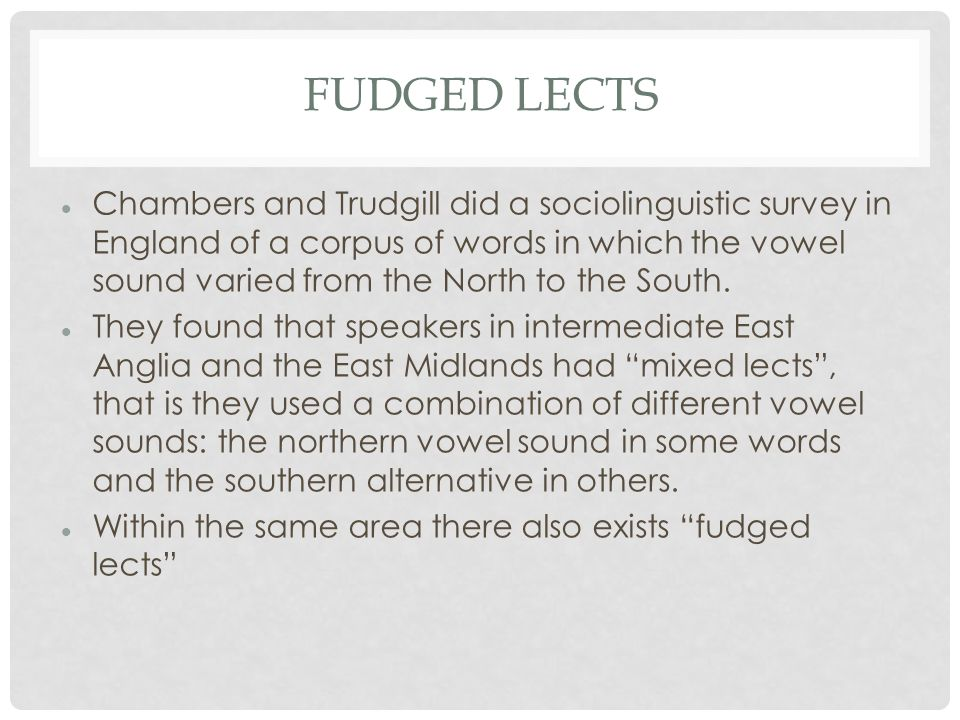 Fudged Lects