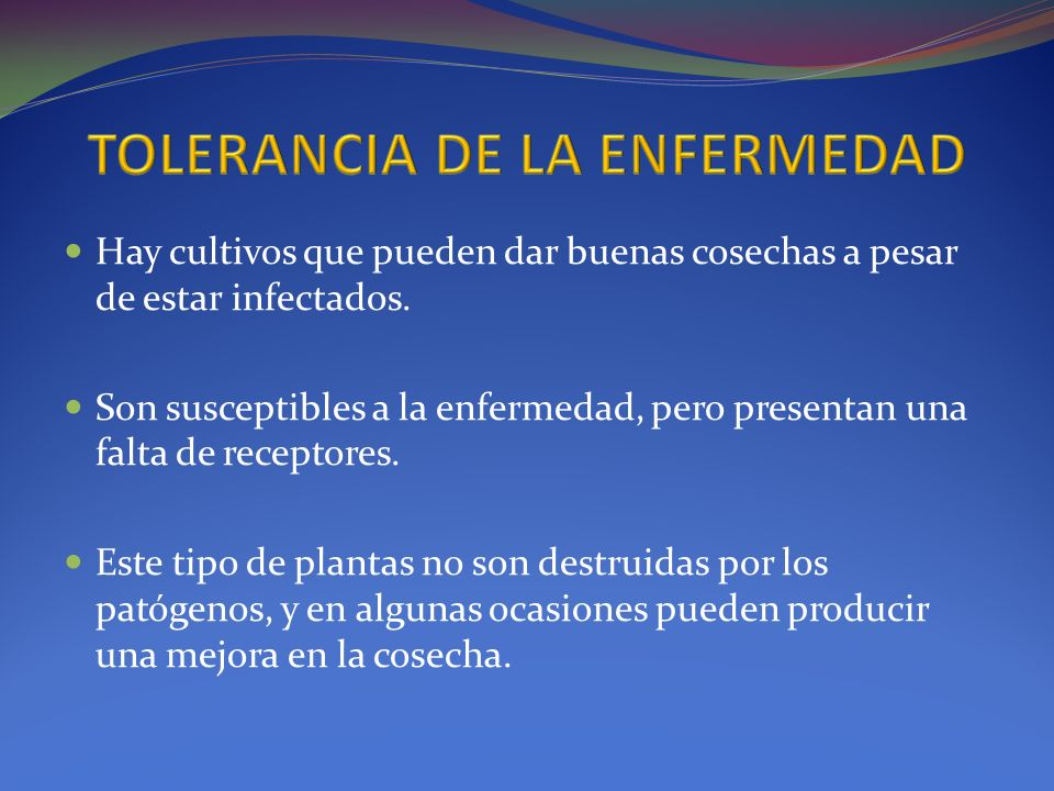 TOLERANCIA DE LA ENFERMEDAD