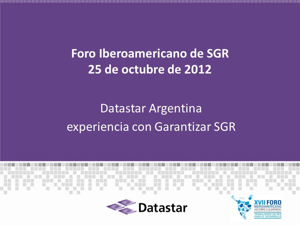 Foro Iberoamericano de SGR 25 de octubre de 2012