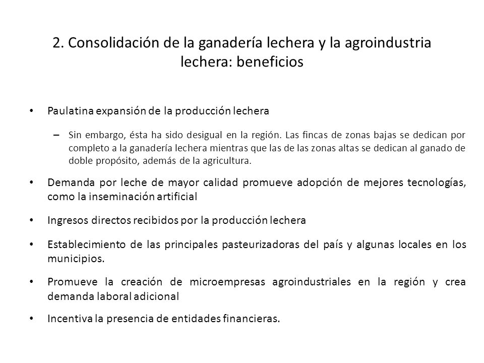 2. Consolidación de la ganadería lechera y la agroindustria lechera: beneficios