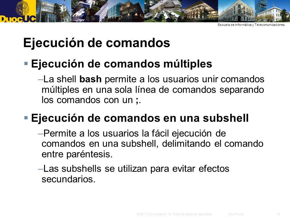 Ejecución de comandos Ejecución de comandos múltiples