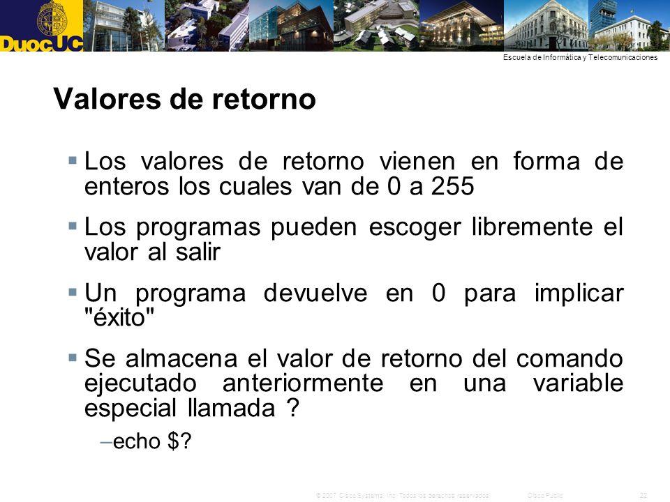 Valores de retorno Los valores de retorno vienen en forma de enteros los cuales van de 0 a 255.