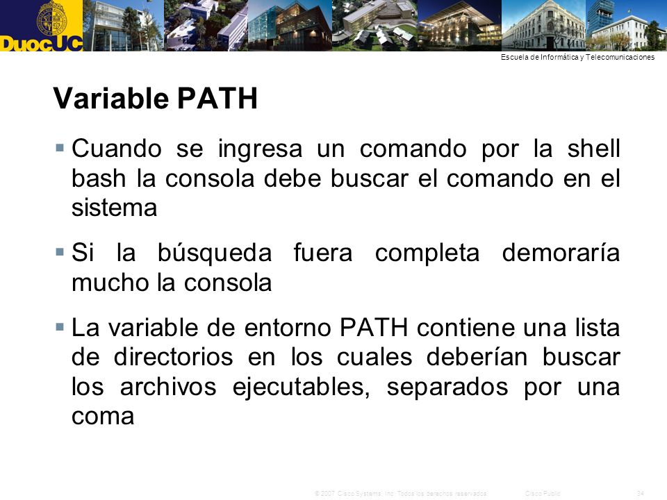 Variable PATH Cuando se ingresa un comando por la shell bash la consola debe buscar el comando en el sistema.