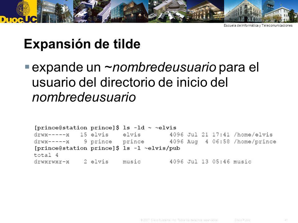 Expansión de tilde expande un ~nombredeusuario para el usuario del directorio de inicio del nombredeusuario.