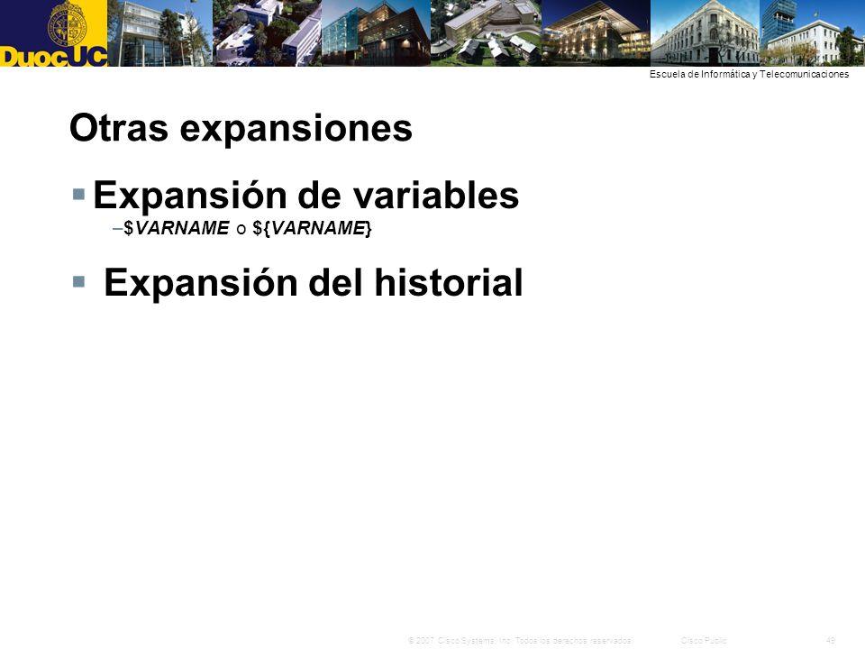 Expansión de variables Expansión del historial