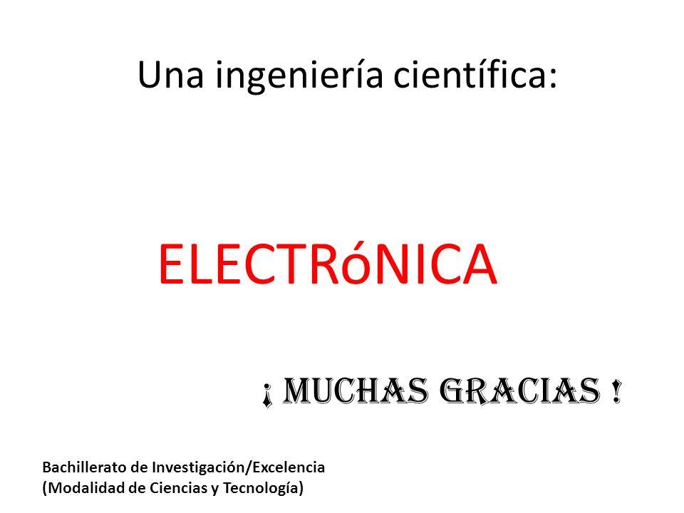 Una ingeniería científica: