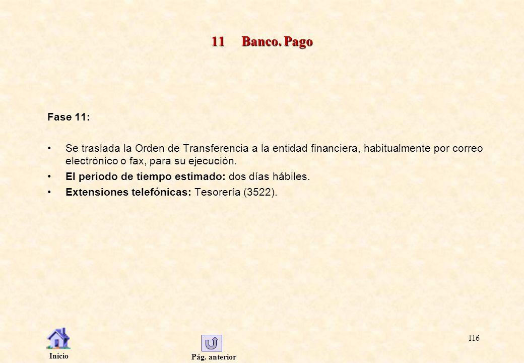 11 Banco. Pago Fase 11: