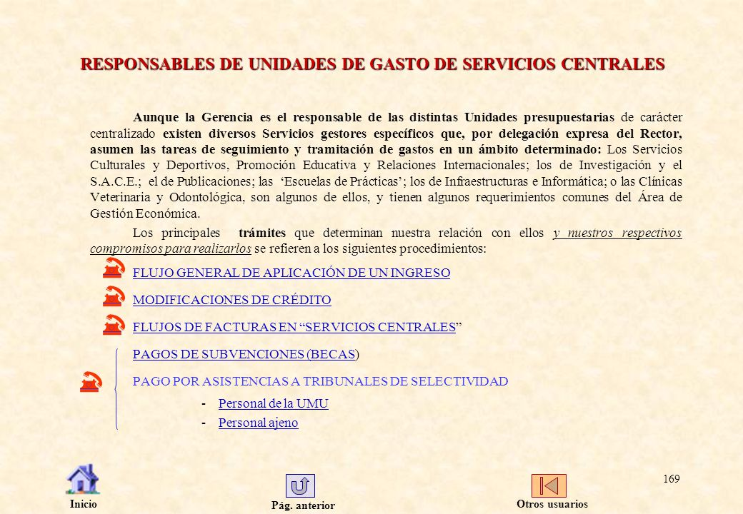 RESPONSABLES DE UNIDADES DE GASTO DE SERVICIOS CENTRALES