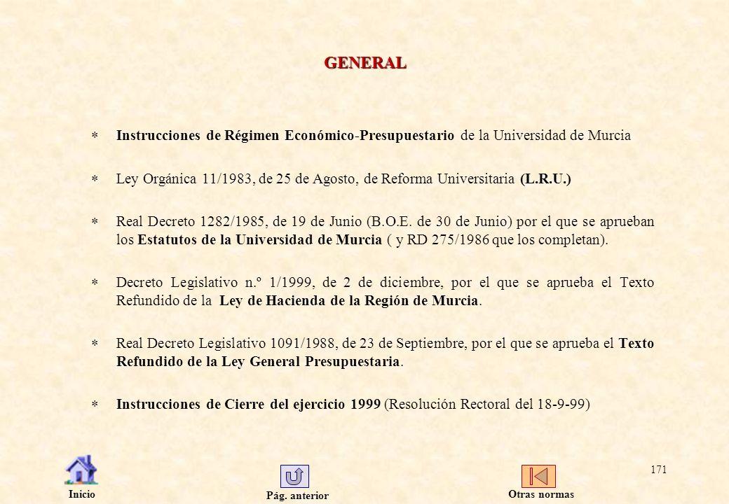 GENERAL Instrucciones de Régimen Económico-Presupuestario de la Universidad de Murcia.