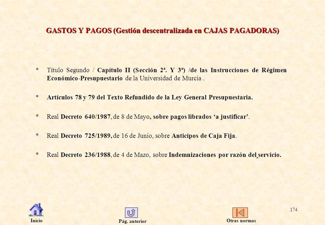 GASTOS Y PAGOS (Gestión descentralizada en CAJAS PAGADORAS)