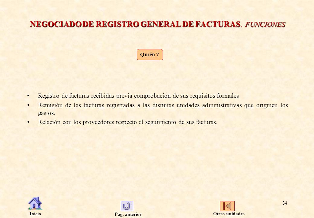 NEGOCIADO DE REGISTRO GENERAL DE FACTURAS. FUNCIONES