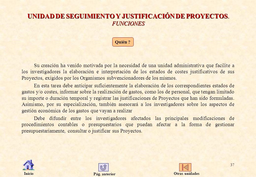 UNIDAD DE SEGUIMIENTO Y JUSTIFICACIÓN DE PROYECTOS. FUNCIONES
