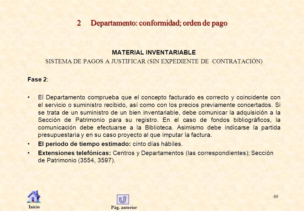 2 Departamento: conformidad; orden de pago