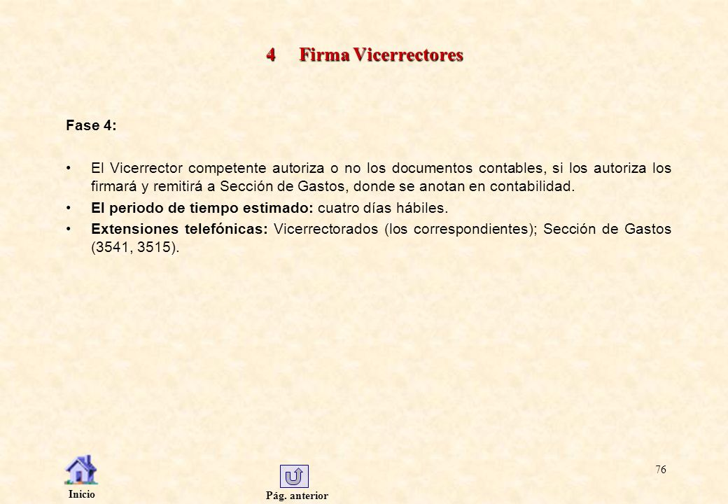 4 Firma Vicerrectores Fase 4: