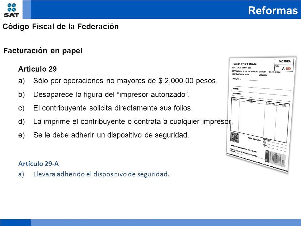 Reformas Código Fiscal de la Federación Facturación en papel