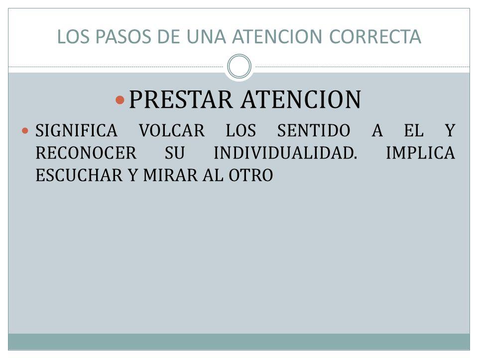 LOS PASOS DE UNA ATENCION CORRECTA