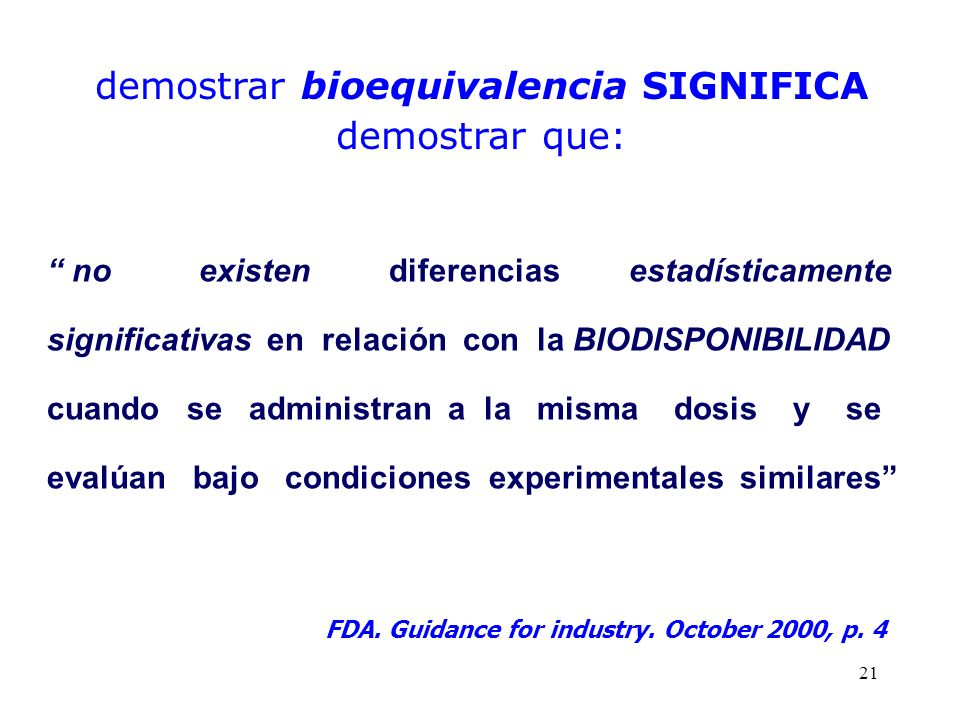 demostrar bioequivalencia SIGNIFICA