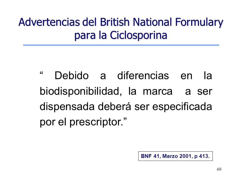 Advertencias del British National Formulary para la Ciclosporina