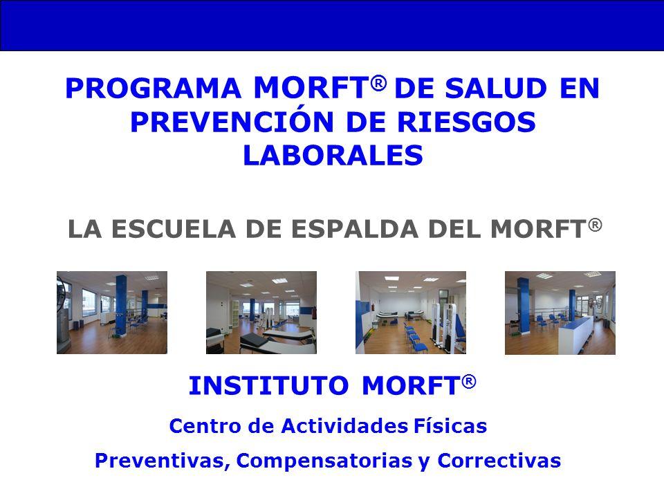 PROGRAMA MORFT® DE SALUD EN PREVENCIÓN DE RIESGOS LABORALES