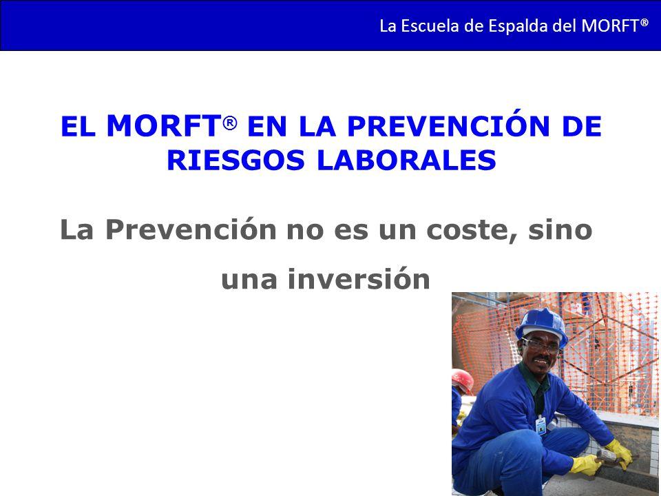 EL MORFT® EN LA PREVENCIÓN DE RIESGOS LABORALES