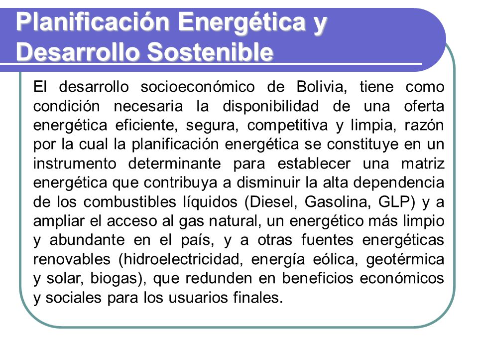 Planificación Energética y Desarrollo Sostenible