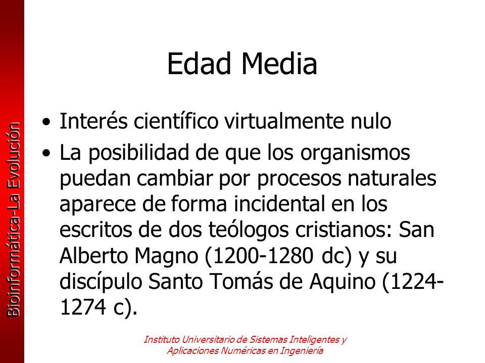 Edad Media Interés científico virtualmente nulo