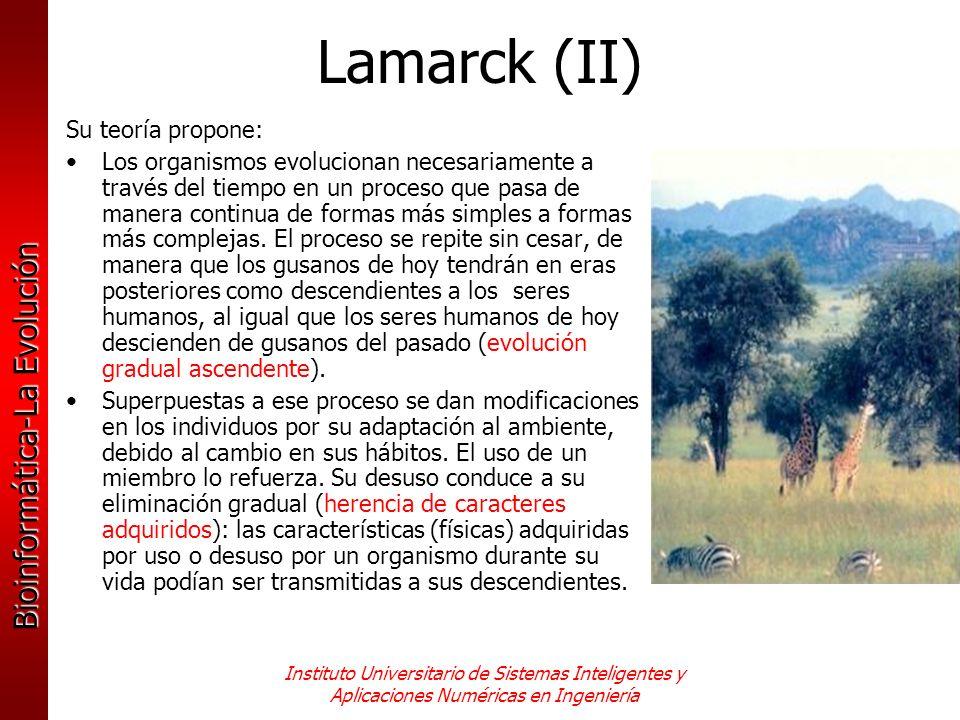 Lamarck (II) Su teoría propone: