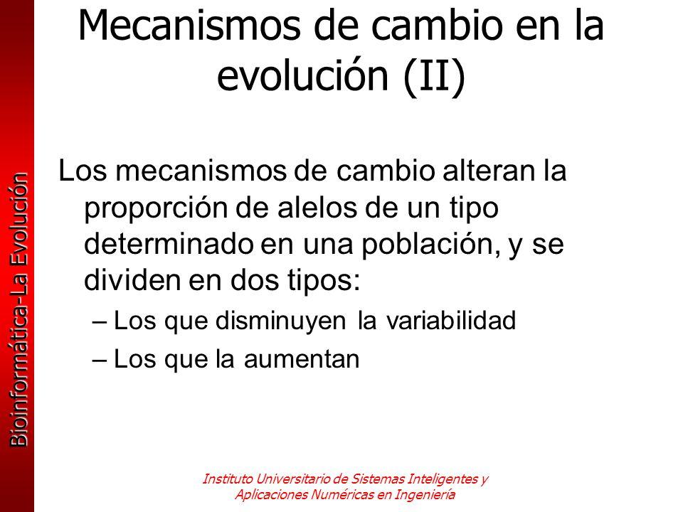 Mecanismos de cambio en la evolución (II)