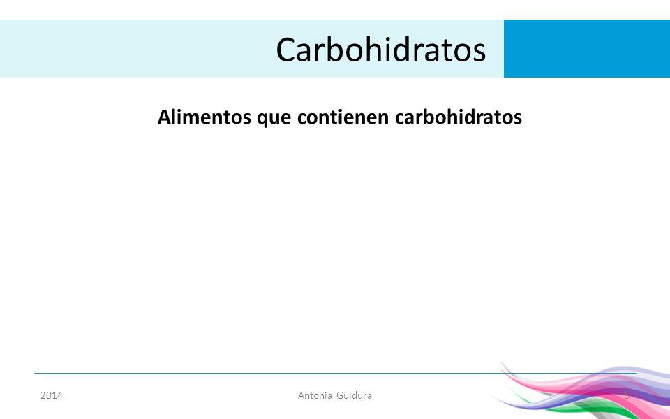 Carbohidratos antonia guidura ppt descargar - Que alimentos contienen carbohidratos ...