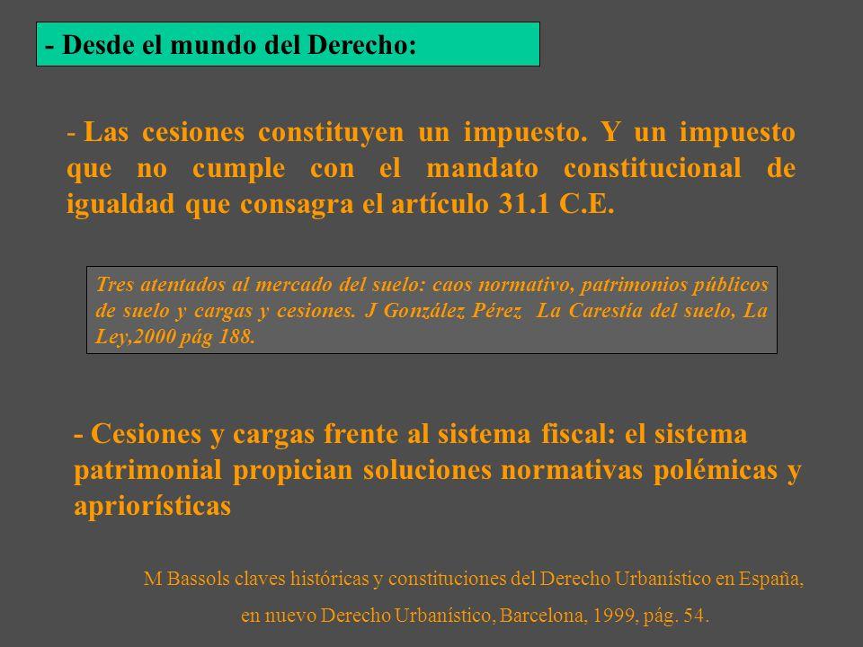 en nuevo Derecho Urbanístico, Barcelona, 1999, pág. 54.