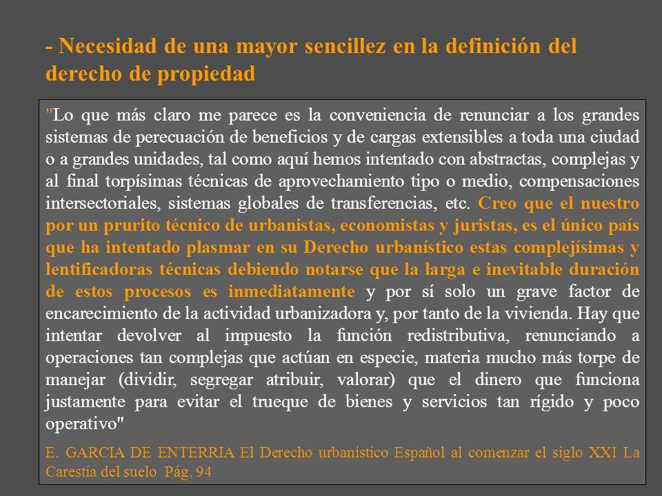 - Necesidad de una mayor sencillez en la definición del derecho de propiedad