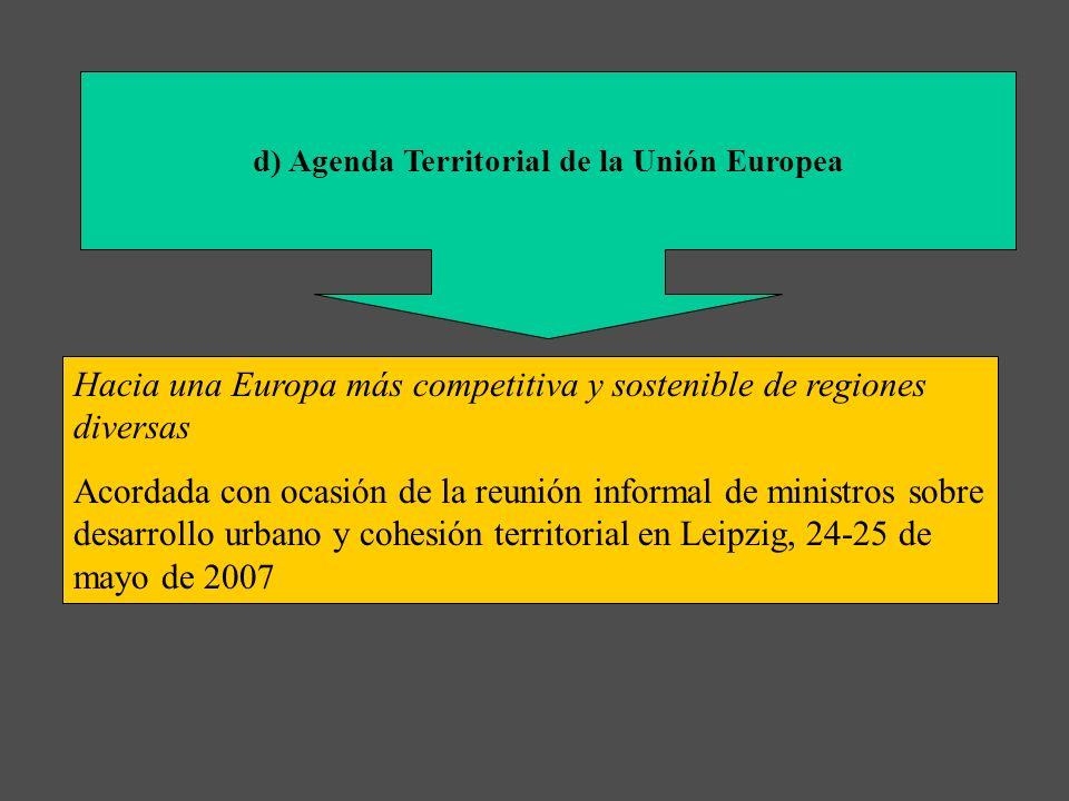 d) Agenda Territorial de la Unión Europea