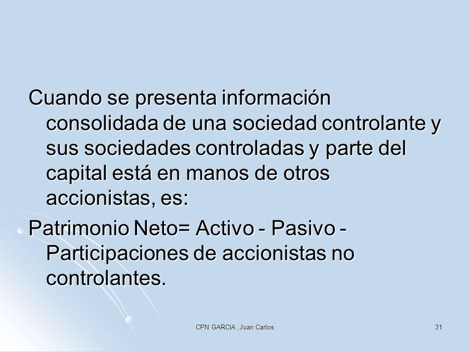 Cuando se presenta información consolidada de una sociedad controlante y sus sociedades controladas y parte del capital está en manos de otros accionistas, es: