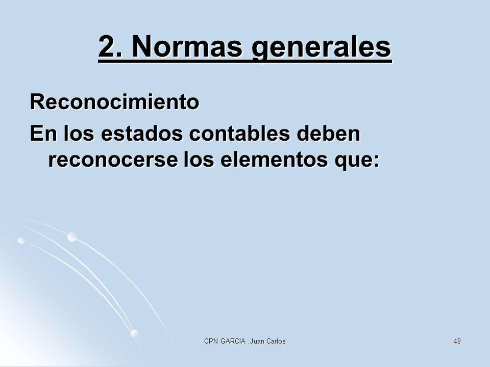 2. Normas generales Reconocimiento