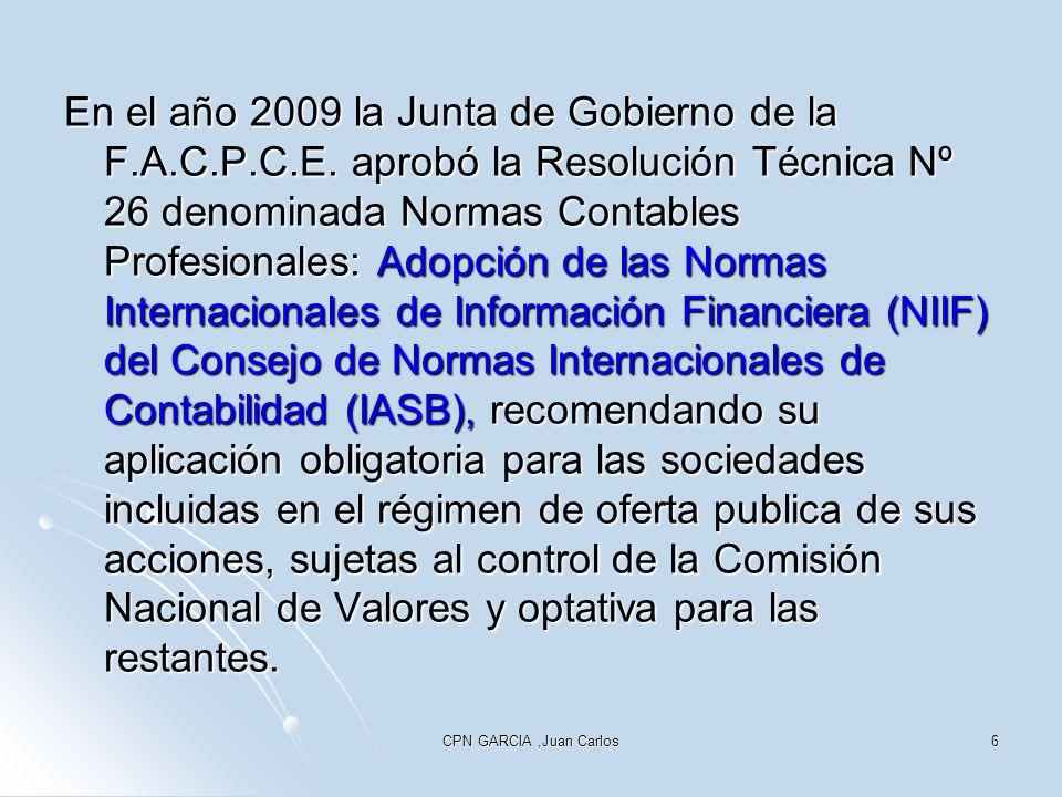 En el año 2009 la Junta de Gobierno de la F. A. C. P. C. E