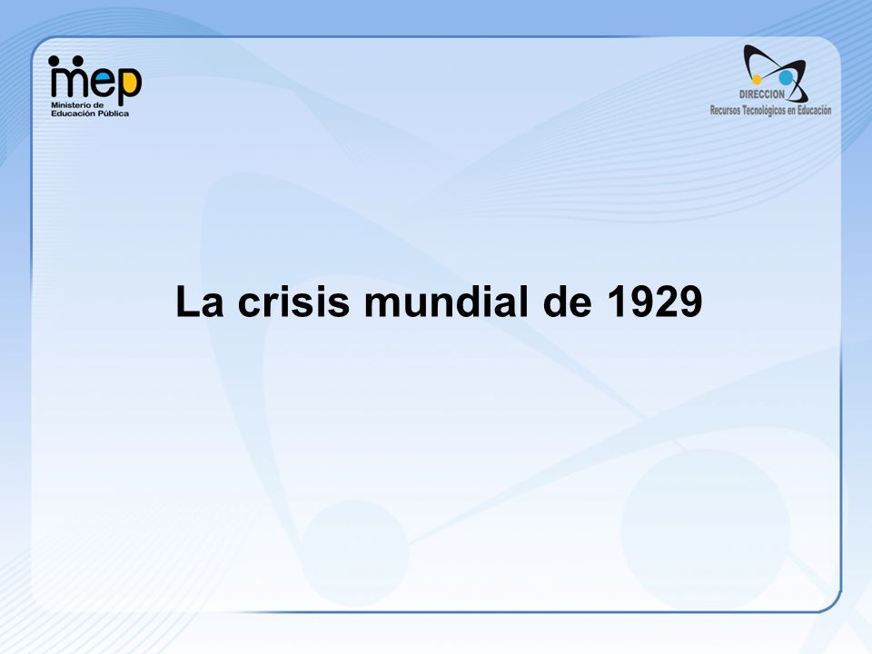 La crisis mundial de 1929