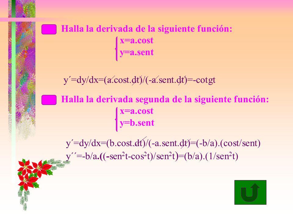 Halla la derivada de la siguiente función: