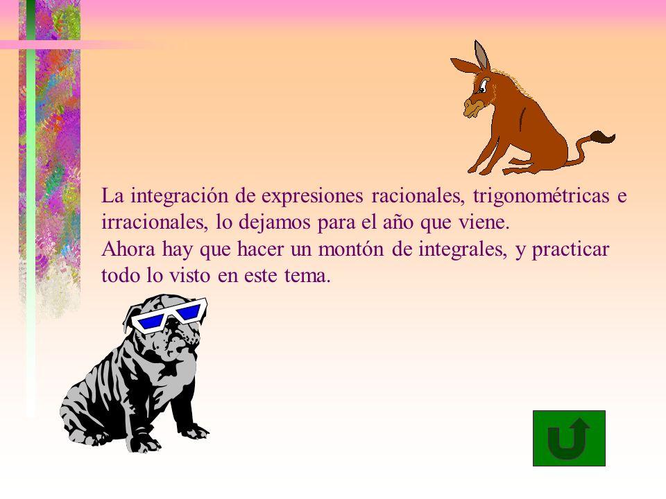 La integración de expresiones racionales, trigonométricas e