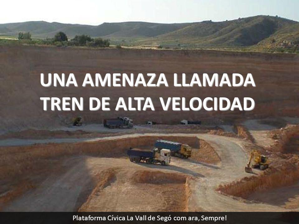 UNA AMENAZA LLAMADA TREN DE ALTA VELOCIDAD