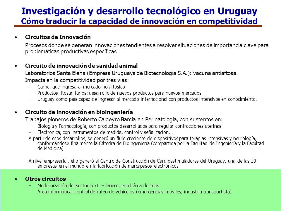 Investigación y desarrollo tecnológico en Uruguay Cómo traducir la capacidad de innovación en competitividad