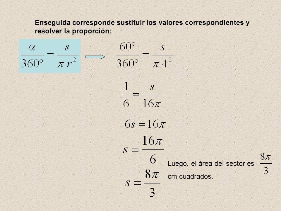 Enseguida corresponde sustituir los valores correspondientes y resolver la proporción: