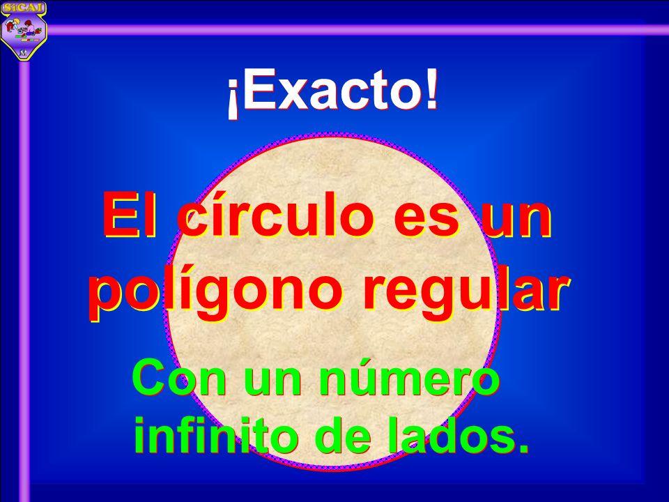 El círculo es un polígono regular