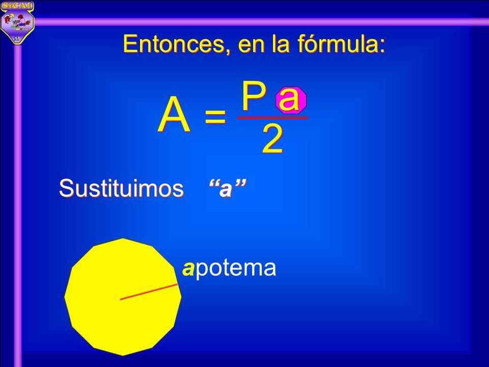 Entonces, en la fórmula: