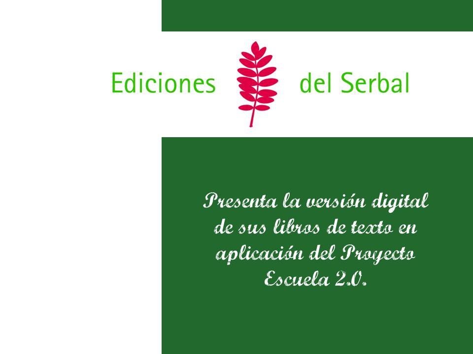 Presenta la versión digital de sus libros de texto en aplicación del Proyecto Escuela 2.0.