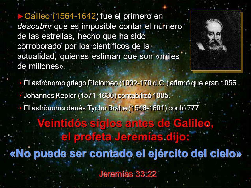 «No puede ser contado el ejército del cielo»