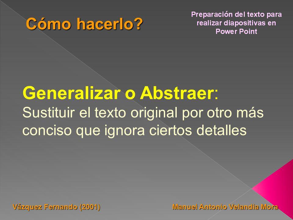 Generalizar o Abstraer: