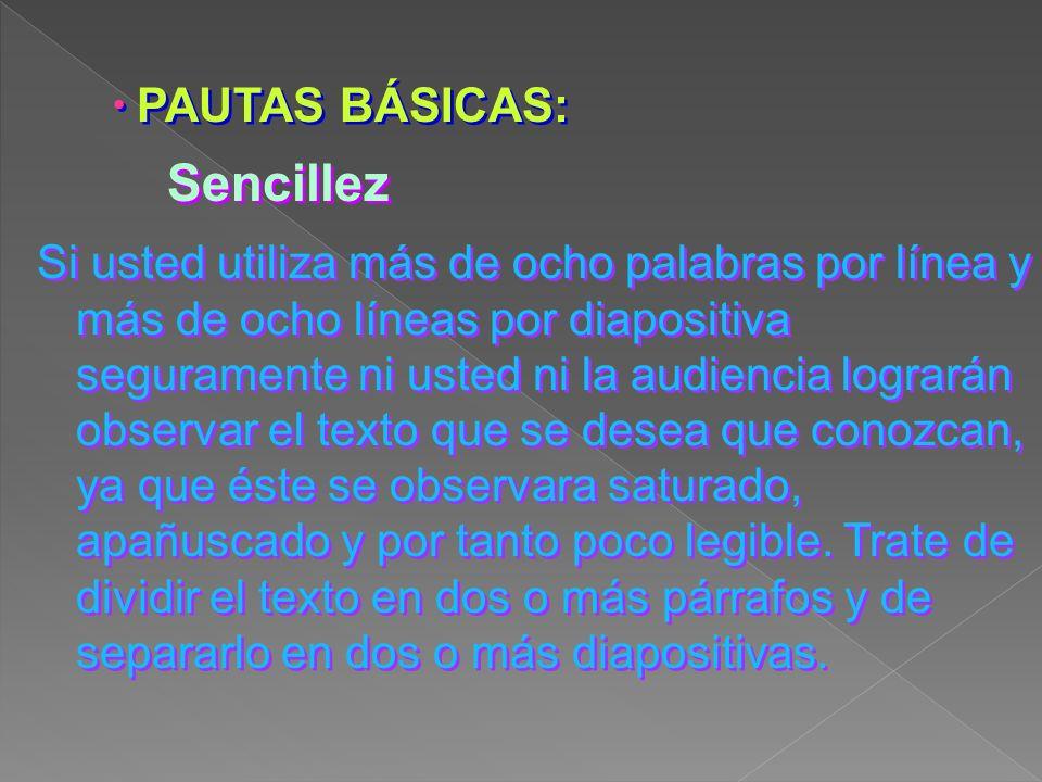 Sencillez PAUTAS BÁSICAS: