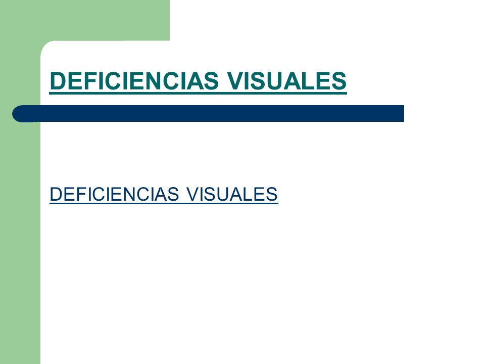 DEFICIENCIAS VISUALES